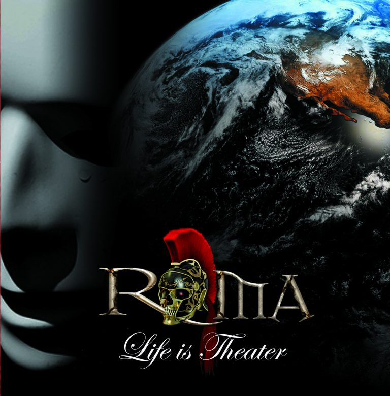 ROMA. LIFE IS THEATER